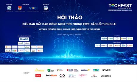 [TECHFEST VIETNAM 2020]VIETNAM FRONTIER TECH SUMMIT 2020 WELCOME TO THE FUTURE